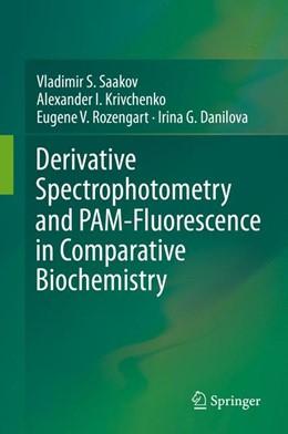 Abbildung von Saakov / Krivchenko | Derivative Spectrophotometry and PAM-Fluorescence in Comparative Biochemistry | 1. Auflage | 2015 | beck-shop.de