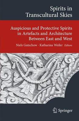 Abbildung von Gutschow / Weiler | Spirits in Transcultural Skies | 1. Auflage | 2014 | beck-shop.de