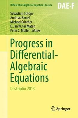 Abbildung von Schöps / Bartel / Günther / ter Maten / Müller   Progress in Differential-Algebraic Equations   2014   Deskriptor 2013