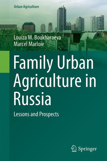 Family Urban Agriculture in Russia | Boukharaeva / Marloie | 2015, 2015 | Buch (Cover)