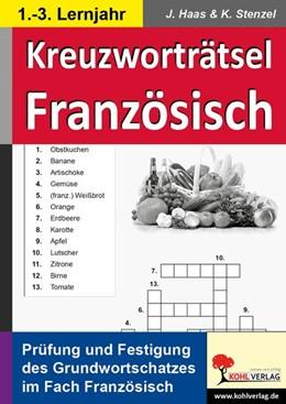 Abbildung von Haas / Stenzel | Kreuzworträtsel Französisch | 1. Auflage | 2014 | beck-shop.de