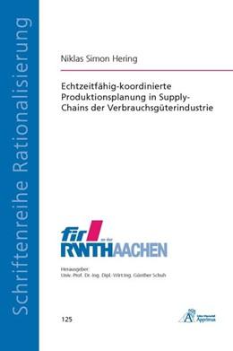 Abbildung von Hering   Echtzeitfähig-koordinierte Produktionsplanung in Supply-Chains der Verbrauchsgüterindustrie   2014
