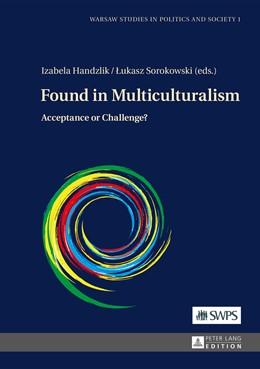 Abbildung von Sorokowski / Handzlik | Found in Multiculturalism | 1. Auflage | 2014 | 1 | beck-shop.de