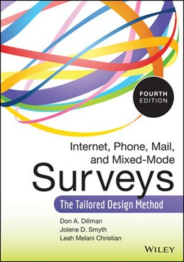Abbildung von Dillman / Smyth / Christian | Internet, Phone, Mail, and Mixed-Mode Surveys | 2014 | The Tailored Design Method