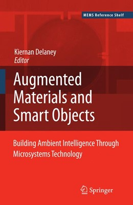 Abbildung von Delaney | Ambient Intelligence with Microsystems | 2008 | Augmented Materials and Smart ... | 18