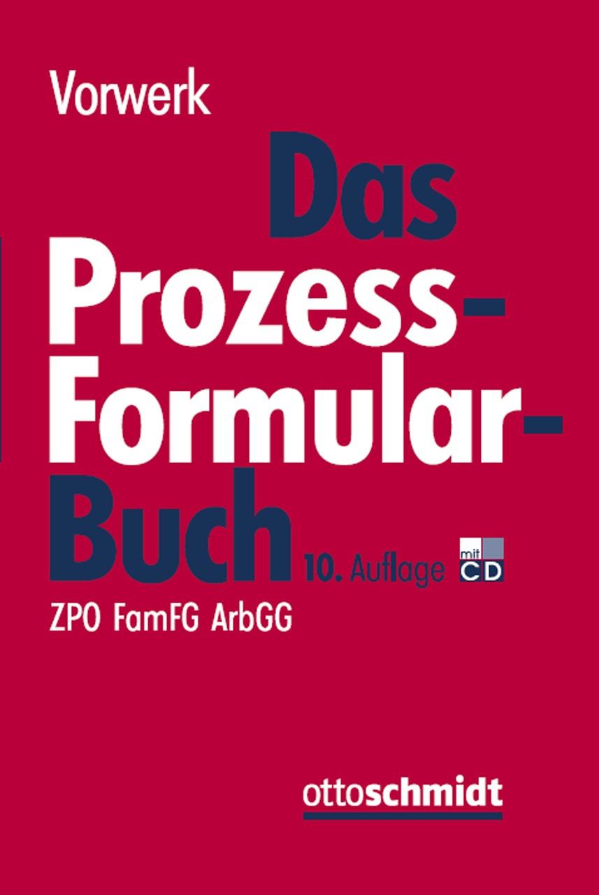Das Prozessformularbuch | Vorwerk (Hrsg.) | 10., neu bearbeitete Auflage, 2014 (Cover)