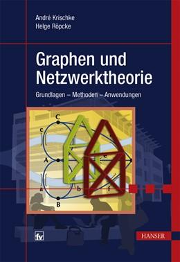 Abbildung von Krischke / Röpcke | Graphen und Netzwerktheorie | 1. Auflage | 2014 | beck-shop.de