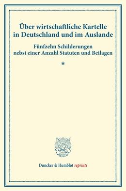 Abbildung von Über wirtschaftliche Kartelle in Deutschland und im Auslande | 1. Auflage | 2014 | beck-shop.de