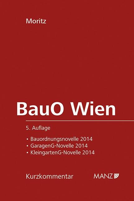 BauO für Wien | Moritz | 5., Auflage, 2014 | Buch (Cover)