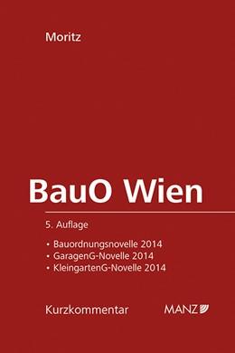 Abbildung von Moritz | BauO für Wien | 5., Auflage | 2014