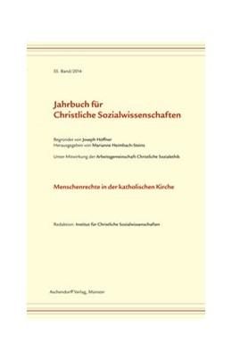 Abbildung von Heimbach-Steins | Jahrbuch für Christliche Sozialwissenschaften, Band 55 (2014) | 1. Auflage | 2014 | beck-shop.de