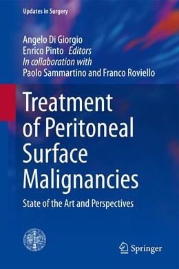 Abbildung von Di Giorgio / Pinto | Treatment of Peritoneal Surface Malignancies | 2014 | State of the Art and Perspecti...