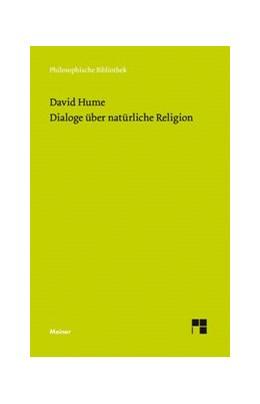 Abbildung von Hume / Kreimendahl | Dialoge über natürliche Religion | 1. Auflage | 2016 | 658 | beck-shop.de
