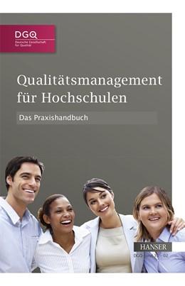 Abbildung von DGQ | Qualitätsmanagement für Hochschulen – Das Praxishandbuch | 2014