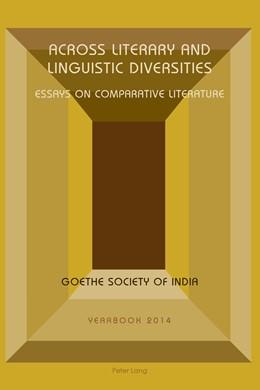 Abbildung von Sahni / Shaswati | Across Literary and Linguistic Diversities | 1. Auflage | 2014 | beck-shop.de