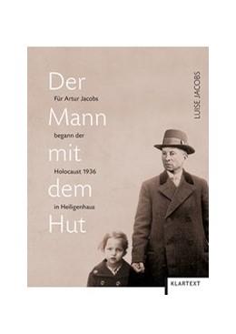 Abbildung von Jacobs | Der Mann mit dem Hut | 1. Auflage | 2014 | beck-shop.de