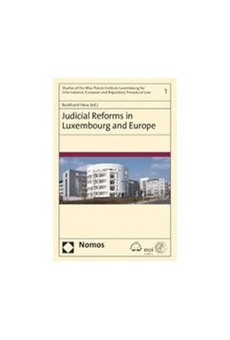 Abbildung von Hess (Hrsg.) | Judicial Reforms in Luxembourg and Europe | 2014 | 1