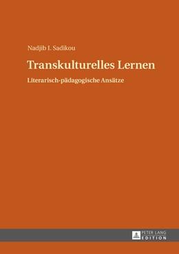 Abbildung von Sadikou | Transkulturelles Lernen | 1. Auflage | 2014 | beck-shop.de