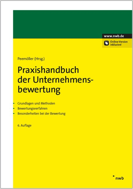 Praxishandbuch der Unternehmensbewertung | Peemöller (Hrsg.) | 6., vollständig aktualisierte und erweiterte Auflage, 2014 (Cover)