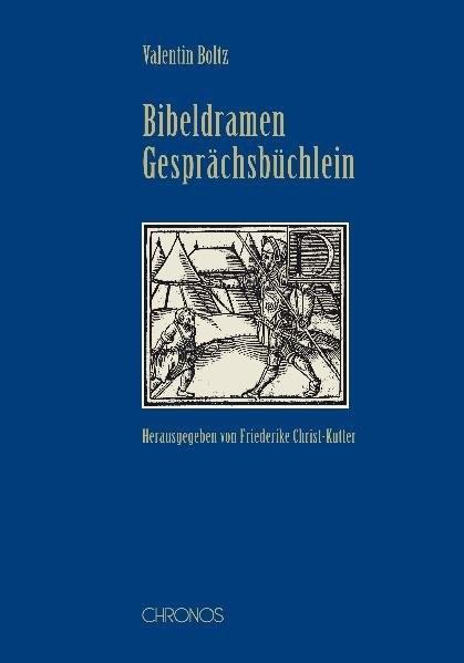 Abbildung von Boltz / Christ-Kutter | Bibeldramen | 2008