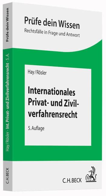 Internationales Privat- und Zivilverfahrensrecht | Hay / Rösler | 5., völlig neu bearbeitete Auflage, 2016 | Buch (Cover)