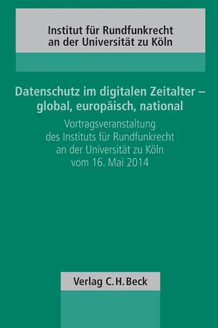 Abbildung von Datenschutz im digitalen Zeitalter - global, europäisch, national   2015