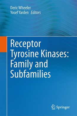 Abbildung von Wheeler / Yarden | Receptor Tyrosine Kinases: Family and Subfamilies | 1st ed. 2015 | 2015