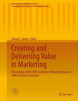 Abbildung von Spotts | Creating and Delivering Value in Marketing | 1. Auflage | 2014 | beck-shop.de