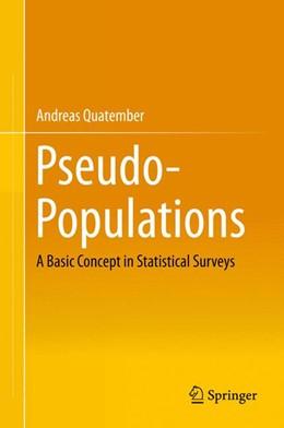 Abbildung von Quatember | Pseudo-Populations | 1. Auflage | 2015 | beck-shop.de