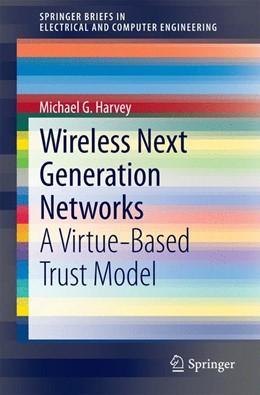 Abbildung von Harvey   Wireless Next Generation Networks   1. Auflage   2014   beck-shop.de