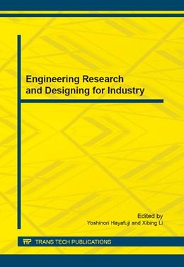 Abbildung von Hayafuji / Li   Engineering Research and Designing for Industry   1. Auflage   2014   Volume 623   beck-shop.de