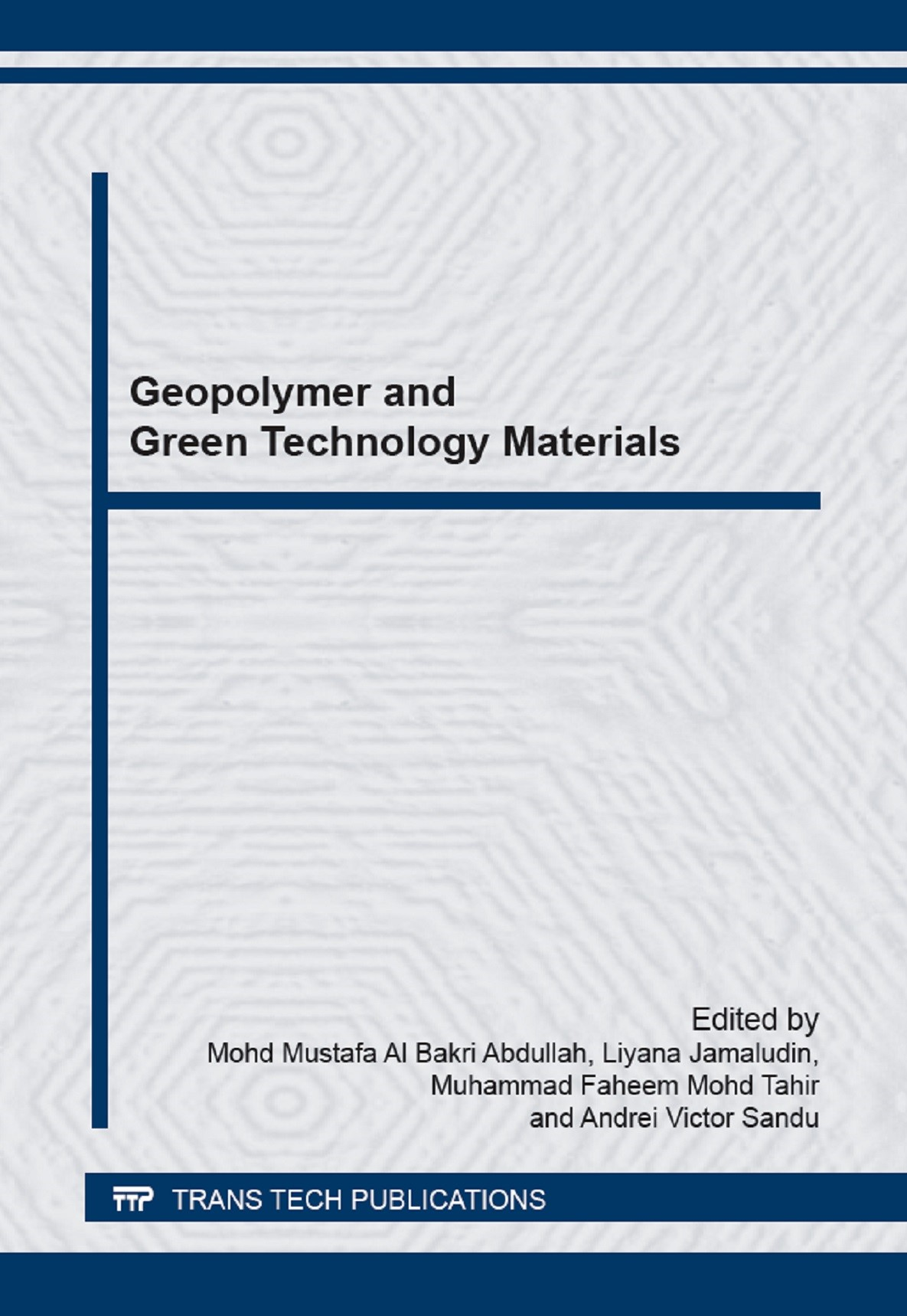 Geopolymer and Green Technology Materials | Abdullah / Jamaludin / Tahir / Sandu, 2015 | Buch (Cover)
