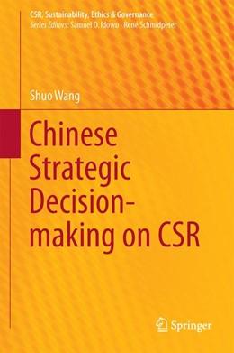Abbildung von Wang | Chinese Strategic Decision-making on CSR | 1. Auflage | 2014 | beck-shop.de