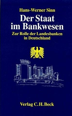 Der Staat im Bankwesen   Sinn, 1997   Buch (Cover)