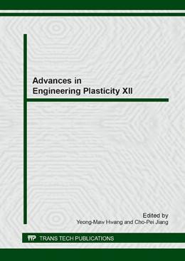 Abbildung von Hwang / Jiang | Advances in Engineering Plasticity XII | 1. Auflage | 2015 | Volume 626 | beck-shop.de
