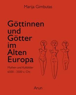 Abbildung von Gimbutas   Göttinnen und Götter des Alten Europa   2010