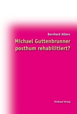 Abbildung von Albers | Michael Guttenbrunner posthum rehabilitiert? | 2014
