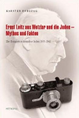Abbildung von Porezag | Ernst Leitz aus Wetzlar und die Juden | 2008 | Zur Emigration deutscher Juden...