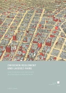 Abbildung von Zahiri | Zwischen Reglement und Laissez-faire | 2014 | Zum Phänomen der Unschärfe im ...
