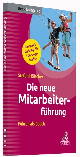 Die neue Mitarbeiterführung | Hölscher, 2015 | Buch (Cover)