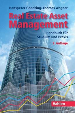 Abbildung von Gondring / Wagner | Real Estate Asset Management | 2. Auflage | 2016 | beck-shop.de