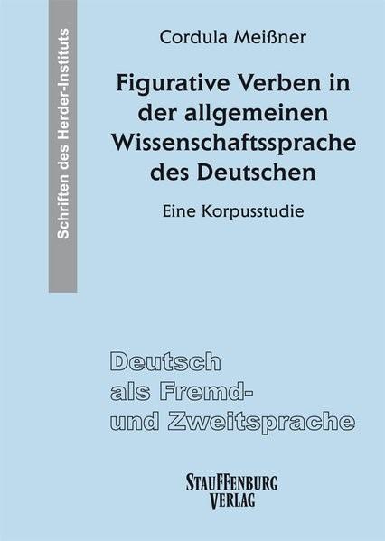 Abbildung von Meißner | Figurative Verben in der allgemeinen Wissenschaftssprache des Deutschen | 2014
