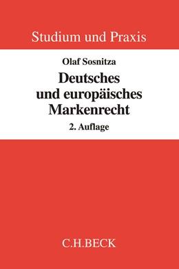 Abbildung von Sosnitza | Deutsches und europäisches Markenrecht | 2. Auflage | 2015