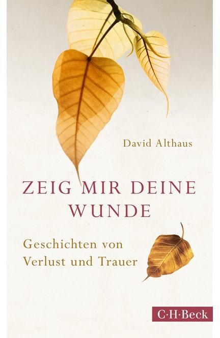 Cover: David Althaus, Zeig mir deine Wunde