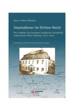 Abbildung von Meissner   Staatsdiener im Dritten Reich: Die Landräte des heutigen Landkreises Osnabrück   2014   Ein Beitrag zur Geschichte des...