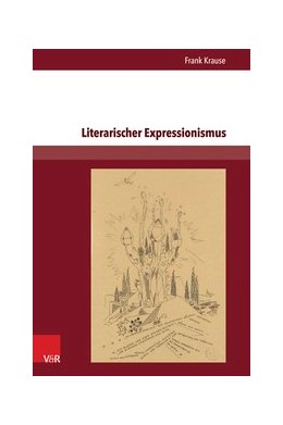 Abbildung von Krause | Literarischer Expressionismus | 2015