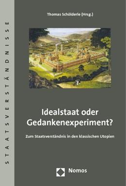 Abbildung von Schölderle | Idealstaat oder Gedankenexperiment? | 1. Auflage | 2014 | 67 | beck-shop.de