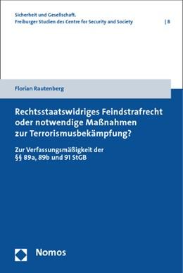 Abbildung von Rautenberg | Rechtsstaatswidriges Feindstrafrecht oder notwendige Maßnahmen zur Terrorismusbekämpfung? | 1. Auflage | 2014 | 8 | beck-shop.de