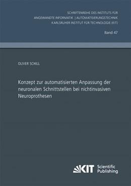 Abbildung von Schill   Konzept zur automatisierten Anpassung der neuronalen Schnittstellen bei nichtinvasiven Neuroprothesen   2014