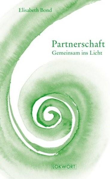Partnerschaft. Gemeinsam ins Licht | Bond, 1999 | Buch (Cover)